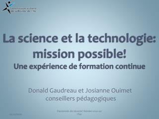 La science et la technologie: mission possible! Une expérience de formation continue