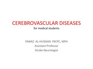 CEREBROVASCULAR DISEASES for medical students