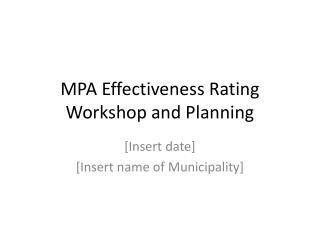 MPA Effectiveness Rating Workshop and Planning