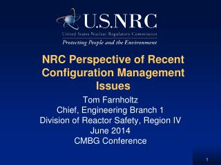 NRC Perspective of Recent Configuration Management Issues