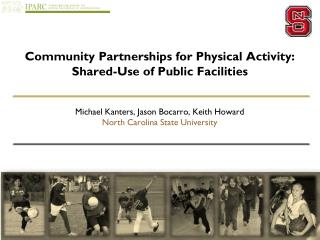 Community Partnerships for Physical Activity: Shared-Use of Public Facilities
