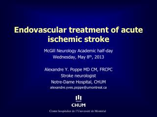Endovascular treatment  of acute  ischemic  stroke
