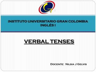 INSTITUTO UNIVERSITARIO GRAN COLOMBIA INGLÉS I
