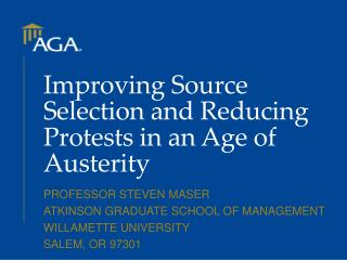 Improving Source Selection and Reducing Protests in an Age of Austerity