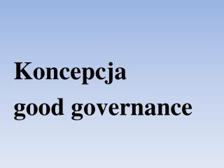 Koncepcja  good governance
