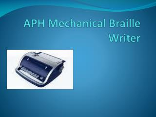 APH Mechanical Braille Writer