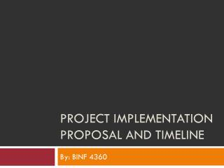 Project implementation proposal and timeline