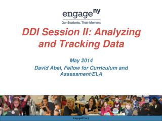 DDI  Session II:  Analyzing  and Tracking Data