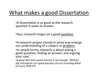 What makes a good Dissertation