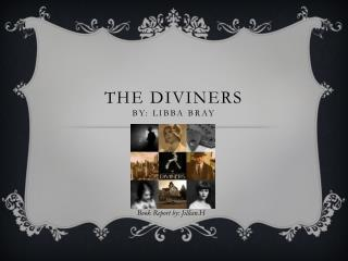 The Diviners by: Libba Bray