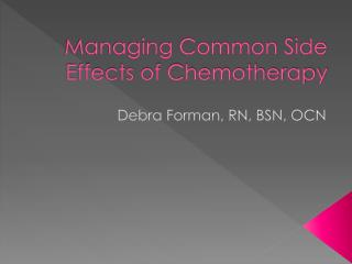 Managing Common Side Effects of Chemotherapy