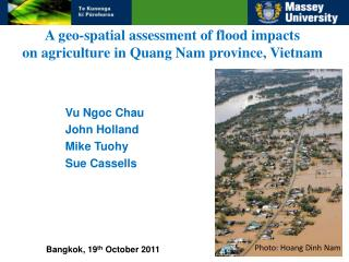 A geo-spatial assessment of flood impacts on agriculture in Quang Nam province, Vietnam