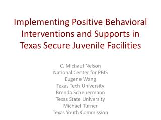 Implementing Positive Behavioral Interventions and Supports in Texas Secure Juvenile Facilities