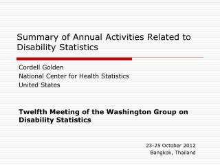 Summary of Annual Activities Related to Disability Statistics