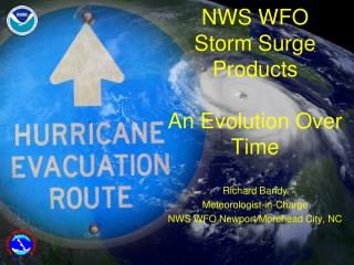 NWS WFO  Storm Surge Products An  Evolution Over Time