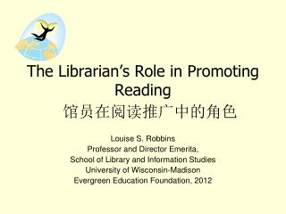 The Librarian's Role in Promoting Reading