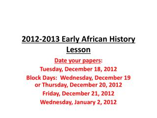 2012-2013  Early  African  History Lesson