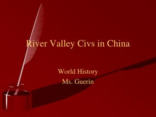 River Valley  Civs  in China