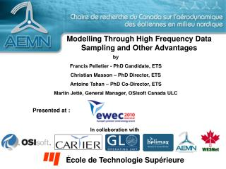 Modelling Through High Frequency Data Sampling and Other Advantages