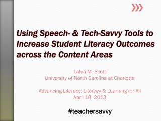 Using Speech- & Tech-Savvy Tools to Increase Student Literacy Outcomes across the Content Areas
