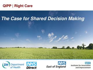 The Case for Shared Decision Making