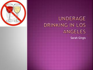 Underage drinking in Los Angeles