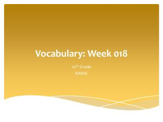 Vocabulary:  Week  018