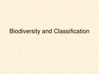 Biodiversity and Classification