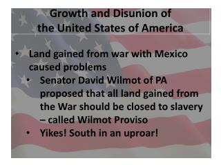 Growth and Disunion of  the United States of America
