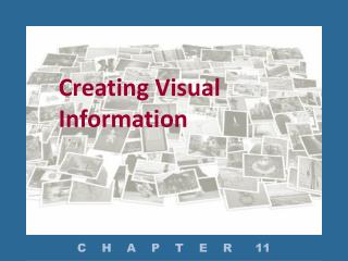 Creating Visual Information