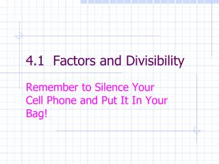 4.1  Factors and Divisibility