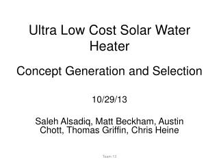 Ultra Low Cost Solar Water Heater