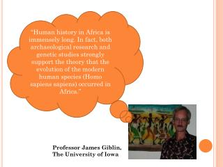 Professor James Giblin,  The University of Iowa