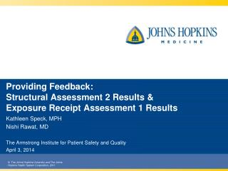 Providing Feedback:  Structural  Assessment 2 Results  & Exposure  Receipt  Assessment 1  Results