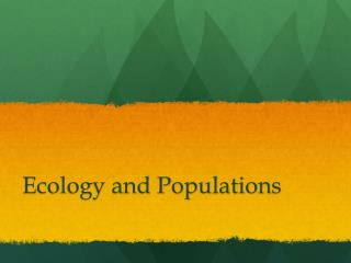 Ecology and Populations