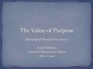The Value of Purpose