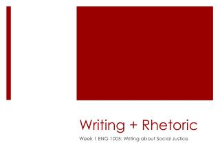 Writing + Rhetoric