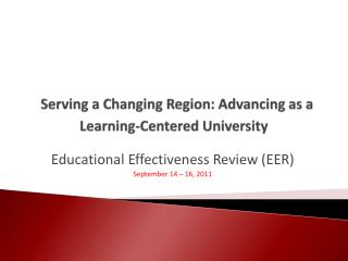 Serving a Changing Region: Advancing as a Learning-Centered University
