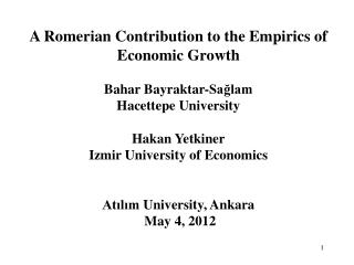 A  Romerian  Contribution to the Empirics of  Economic Growth  Bahar Bayraktar-Sağlam