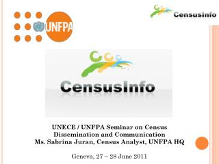 UNECE / UNFPA Seminar on Census Dissemination and Communication