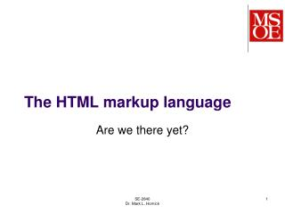 The HTML markup language