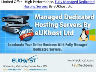Limited Offer - High Performance, Fully Managed Dedicated Ho
