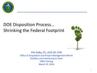 DOE Disposition Process… Shrinking the Federal Footprint…