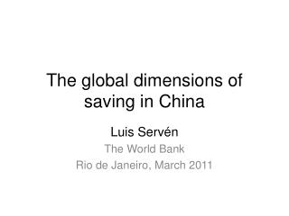The  global  dimensions  of  saving  in China