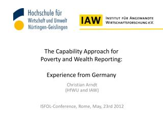 The  Capability Approach for  Poverty  and Wealth Reporting:  Experience  from Germany
