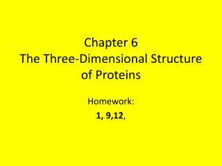Chapter 6  The Three-Dimensional Structure of Proteins
