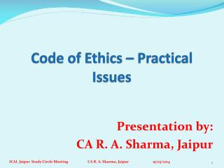 Code of Ethics – Practical Issues