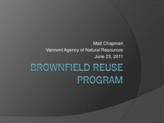Brownfield Reuse Program