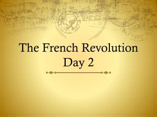 The French Revolution Day 2
