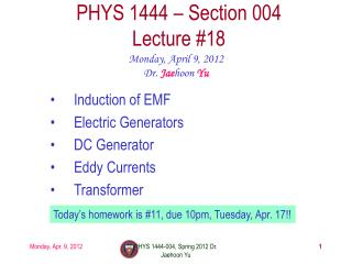 PHYS 1444 – Section  004 Lecture  #18
